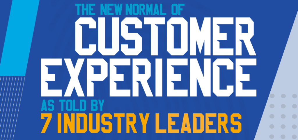 The new normal of customer experience
